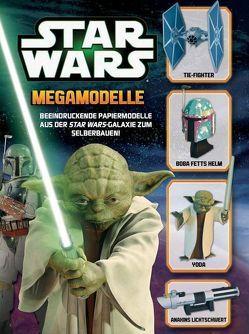 STAR WARS Megamodelle von Fickling,  Phillip, Grossblatt,  Ben, Weinberger,  Anita