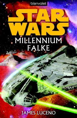 Star Wars. Millennium Falke von Kasprzak,  Andreas, Luceno,  James