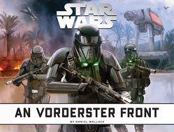 Star Wars: An vorderster Front von Kasprzak,  Andreas, Wallace,  Daniel