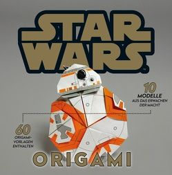 Star Wars: Origami von Kafarski,  Karol, Rüdiger,  Anja