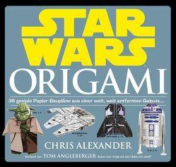 Star Wars: Origami (NEUAUFLAGE) von Alexander,  Chris, Kasprzak,  Andreas