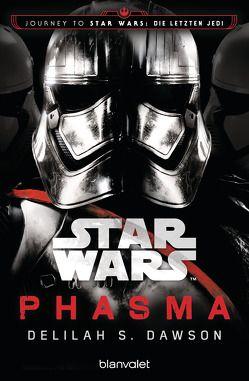 Star Wars™ Phasma von Dawson,  Delilah S., Kasprzak,  Andreas