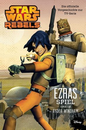 STAR WARS Rebels von Windham,  Ryder