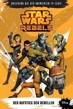 STAR WARS Rebels (Episodenroman zur TV-Serie) von Kogge,  Michael