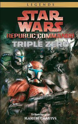 Star Wars: Republic Commando: Triple Zero (Neuausgabe) von Dinter,  Jan, Traviss,  Karen