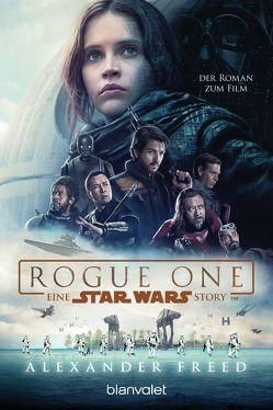 Star Wars™ – Rogue One von Freed,  Alexander, Kasprzak,  Andreas