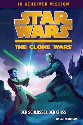 Star Wars The Clone Wars: In geheimer Mission von Windham,  Ryder