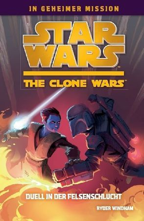 Star Wars The Clone Wars: In geheimer Mission von Windham,  Ryder