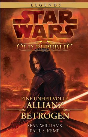Star Wars: The Old Republic Sammelband von Dinter,  Jan, Kemp,  Paul S., Williams,  Sean
