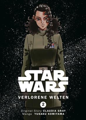 Star Wars: Verlorene Welten von Gray,  Claudia, Komiyama,  Yusaku, Lange,  Markus