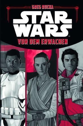 Star Wars: Vor dem Erwachen von Noto,  Phil, Rucka,  Greg