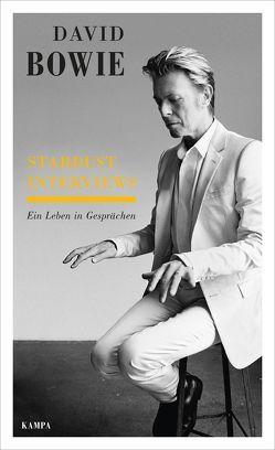 Stardust Interviews von Bowie,  David, Künne,  Cornelia, Noßack,  Juliane