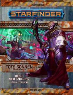 Starfinder Ab.Pf. 6 Reich der Knochen (TS 6v6) von Stephens,  Owen