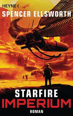 Starfire – Imperium von Ellsworth,  Spencer, Gilbert,  Martin