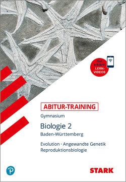 STARK Abitur-Training – Biologie Band 2 – BaWü von Bils,  Dr. Werner