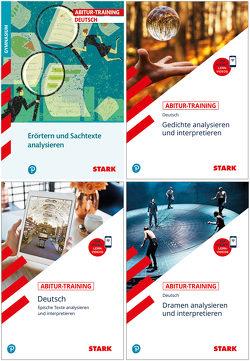 STARK Abitur-Training Deutsch – Erörtern und Sachtexte + Lyrik + Epik + Dramen