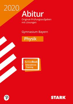 STARK Abiturprüfung Bayern 2020 – Physik