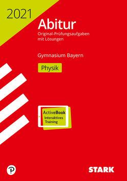 STARK Abiturprüfung Bayern 2021 – Physik