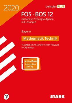 STARK Abiturprüfung FOS/BOS Bayern 2020 – Mathematik Technik 12. Klasse
