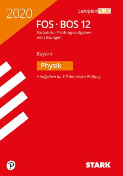 STARK Abiturprüfung FOS/BOS Bayern 2020 – Physik 12. Klasse