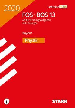 STARK Abiturprüfung FOS/BOS Bayern 2020 – Physik 13. Klasse