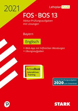 STARK Abiturprüfung FOS/BOS Bayern 2021 – Englisch 13. Klasse