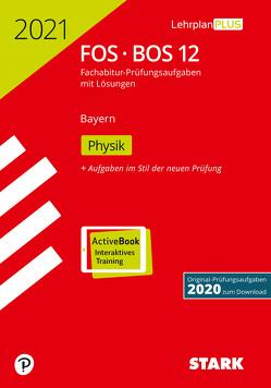 STARK Abiturprüfung FOS/BOS Bayern 2021 – Physik 12. Klasse