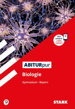 STARK ABITURpur Biologie – Gymnasium Bayern von Goedeke,  Dr. Klaus, Högermann,  Dr. Christiane, Oebbecke,  Dr. Christa, Weis,  Dr. Marianne