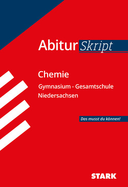 STARK AbiturSkript – Chemie – Niedersachsen von Gerl,  Thomas, Schulze,  Birgit