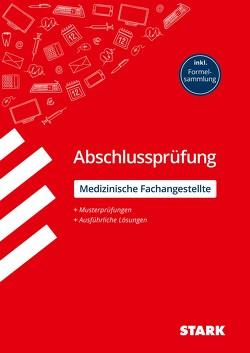 STARK Abschlussprüfung – Medizinische Fachangestellte von Hartl,  Stefan, Schmied,  Martin
