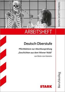 STARK Arbeitsheft Deutsch – Geschichten aus dem Wiener Wald von Rogge,  Ina