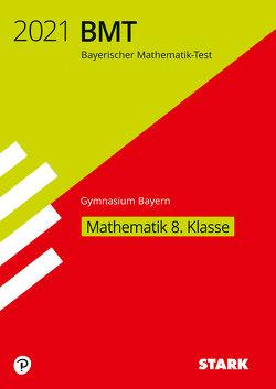 STARK Bayerischer Mathematik-Test 2021 Gymnasium 8. Klasse
