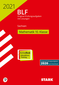 STARK BLF 2021 – Mathematik 10. Klasse – Sachsen