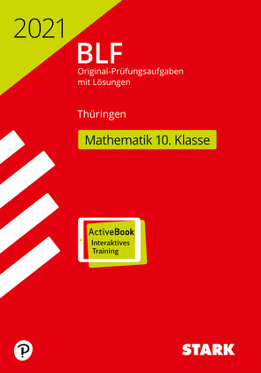 STARK BLF 2021 – Mathematik 10. Klasse – Thüringen