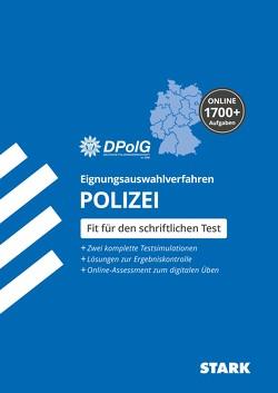 STARK Eignungsauswahlverfahren Polizei von Deutsche Polizeigewerkschaft DPolG