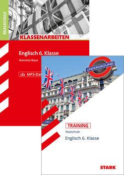 STARK Englisch 6. Klasse Realschule – Klassenarbeiten + Training von Bojes,  Manfred, Jenkinson,  Paul