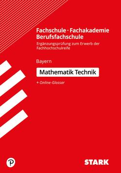 STARK Ergänzungsprüfung Fachschule/ Fachakademie/Berufsfachschule Mathematik (Technik)