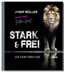 Stark & frei von Müller,  Josef