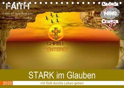 STARK im Glauben (Tischkalender 2020 DIN A5 quer) von Widerstein - SteWi.info,  Stefan
