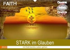 STARK im Glauben (Wandkalender 2020 DIN A3 quer) von Widerstein - SteWi.info,  Stefan