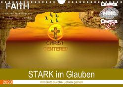 STARK im Glauben (Wandkalender 2020 DIN A4 quer) von Widerstein - SteWi.info,  Stefan