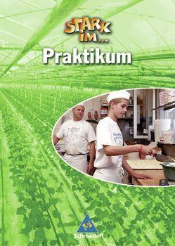 Stark in … Arbeit und Wirtschaft / Stark im… Praktikum von Eichhorn,  Frank