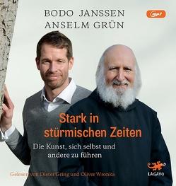 Stark in stürmischen Zeiten von Gring,  Dieter, Grün,  Anselm, Janssen,  Bodo, Wronka,  Oliver