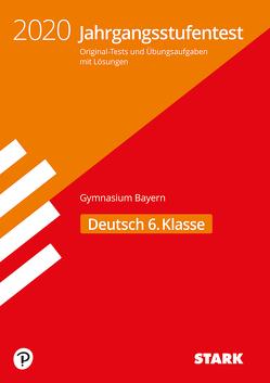 STARK Jahrgangsstufentest Gymnasium 2020 – Deutsch 6. Klasse – Bayern
