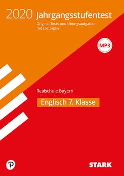 STARK Jahrgangsstufentest Realschule 2020 – Englisch 7. Klasse – Bayern