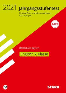 STARK Jahrgangsstufentest Realschule 2021 – Englisch 7. Klasse – Bayern