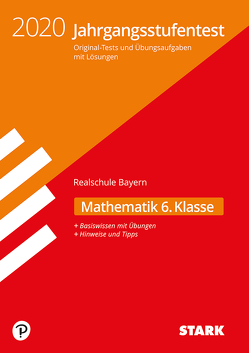 STARK Jahrgangsstufentest Realschule – Mathematik 6. Klasse – Bayern