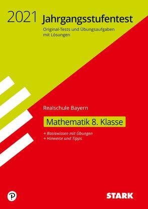 STARK Jahrgangsstufentest Realschule – Mathematik 8. Klasse – Bayern