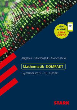 STARK Mathe-KOMPAKT Gymnasium – Grundwissen 5.-10. Klasse von Müller,  Alfred