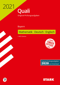 STARK Original-Prüfungen Quali Mittelschule 2021 – Mathematik, Deutsch, Englisch 9. Klasse – Bayern